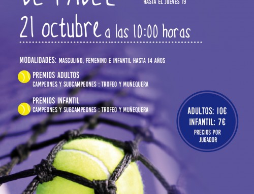 El 21 de octubre, Torneo de Pádel de Humanes de Madrid
