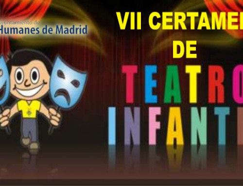 """Hasta el 26 de enero, abierto el plazo para participar en el VII Certamen de Teatro Infantil """"Villa de Humanes"""""""