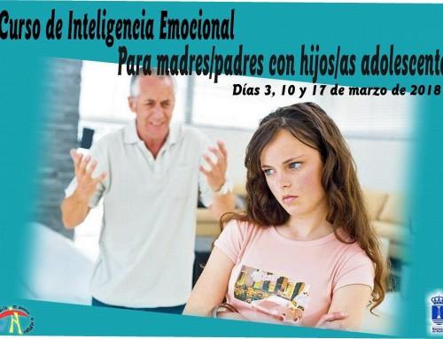 """3, 10 y 17 de marzo, Curso de """"Inteligencia emocional para padres con hijos adolescentes"""""""