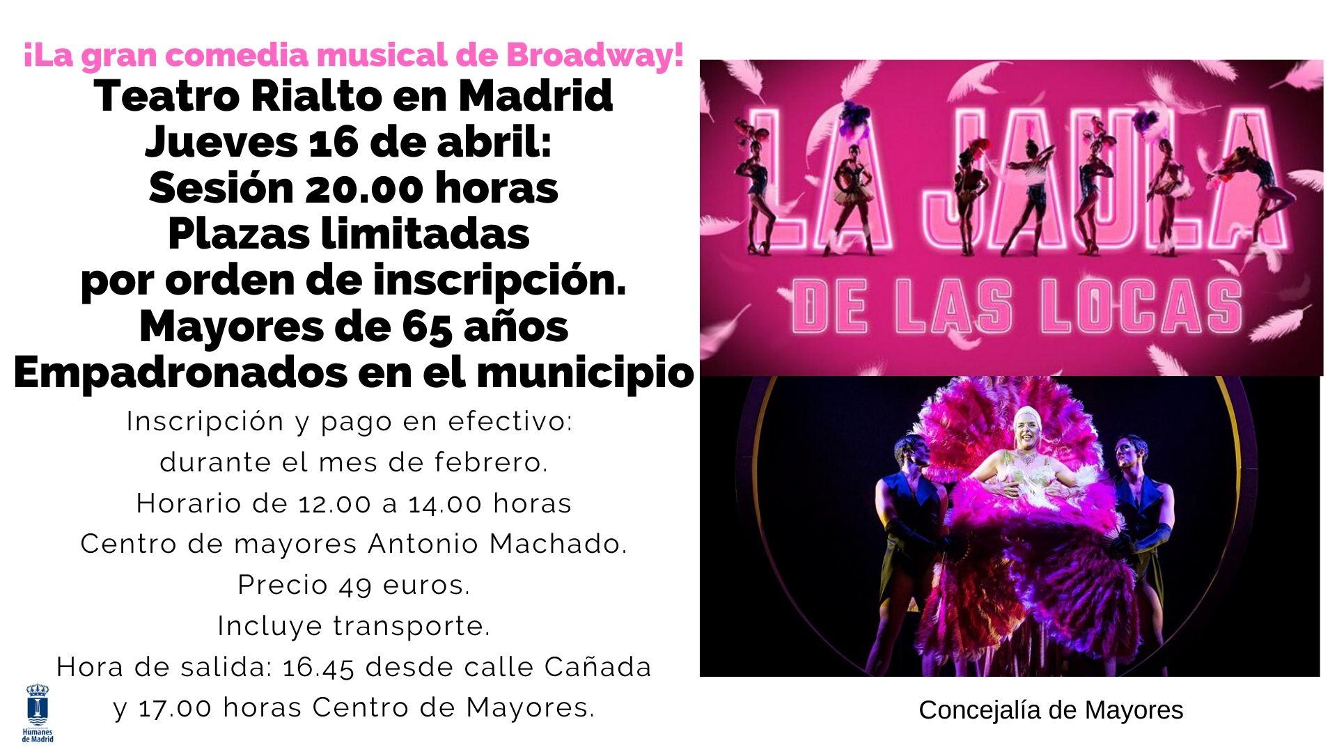 La Concejalía de Mayores organiza una salida al teatro Rialto de Madrid, para ver la comedia musical «La Jaula de las Locas».