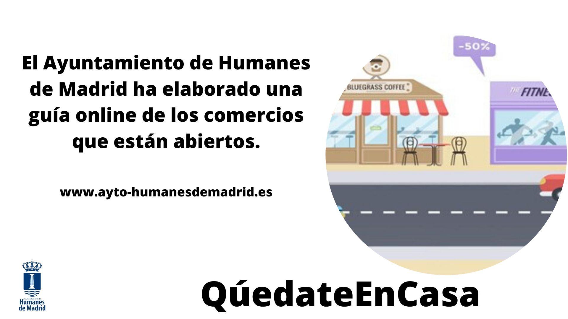 El ayuntamiento de Humanes de Madrid elabora una guía online para informar de los  comercios abiertos.