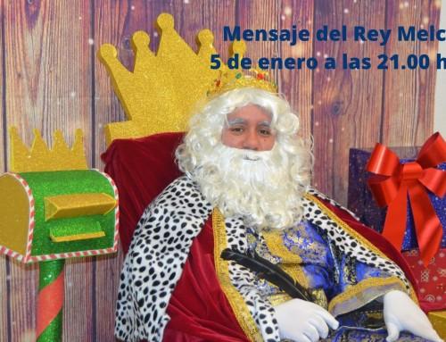 Mensaje de Su Majestad el Rey Melchor, el 5 de enero a las 21.00 horas