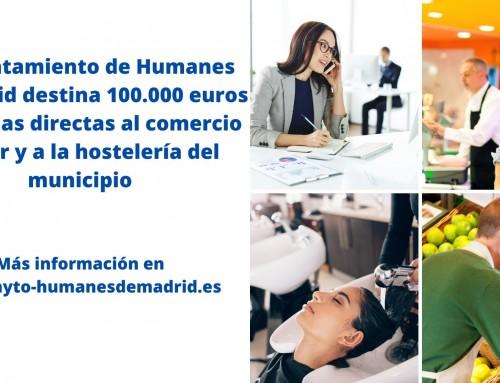 El Ayuntamiento de Humanes de Madrid destina 100.000 euros en ayudas directas al comercio menor y a la hostelería del municipio.
