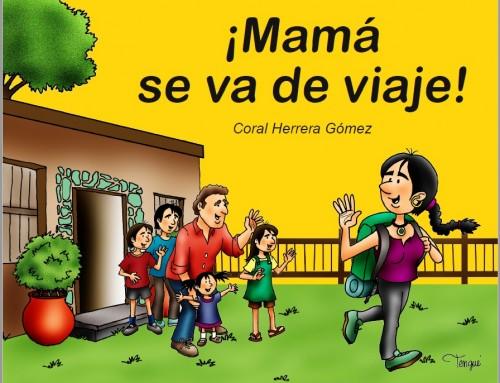 La Concejalía de Mujer edita el libro ¡Mamá se va de viaje! para concienciar sobre la importancia de la igualdad de género.